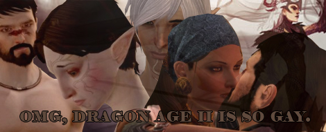 Dragon Age II is so gay!