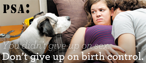 don't give up on birth control