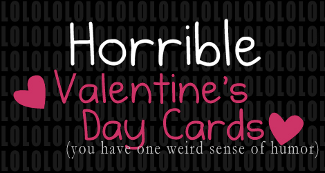 Horrible valentine's day cards