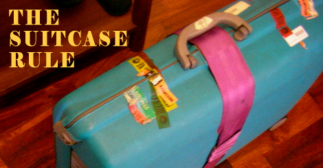 The Suitcase Rule