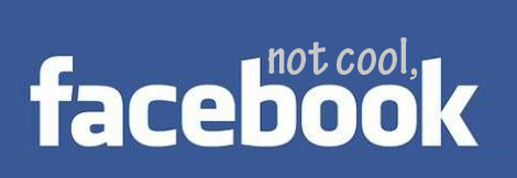 Facebook is not cool