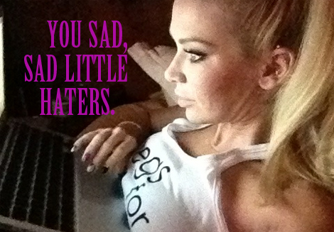 You sad haters hating on Jenna Jameson